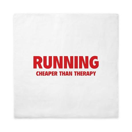 Running Cheaper Than Therapy Queen Duvet