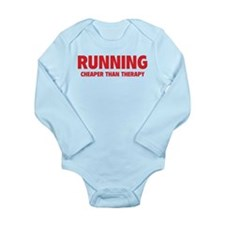 Running Cheaper Than Therapy Long Sleeve Infant Bo