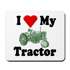 I Love My Tractor Mousepad