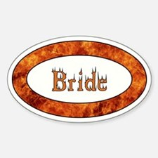 BRIDE FIRE.jpg Decal