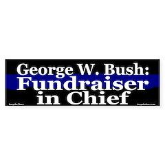 George W. Bush Fundraiser Bumper Bumper Sticker