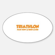 Triathlon Pain Now Beer Later Decal