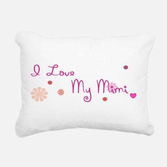 I love My Mimi Rectangular Canvas Pillow