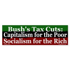 Socialism for the Rich Bumper Bumper Sticker
