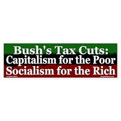 Socialism for the Rich Bumper Bumper Sticker
