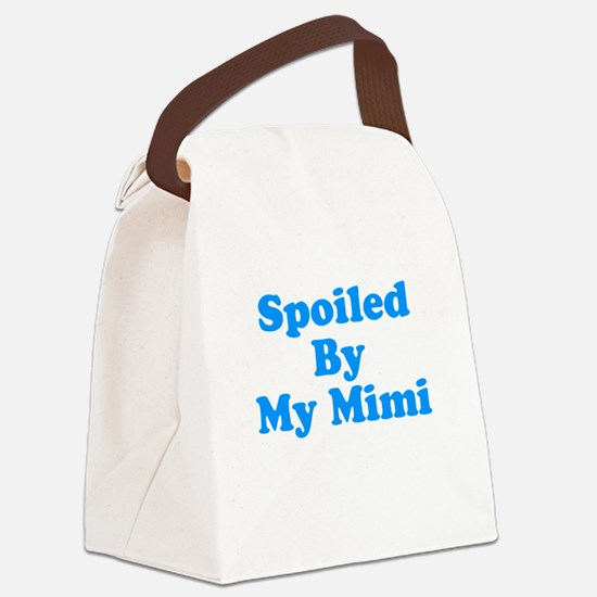 Spoiled By My Mimi Canvas Lunch Bag