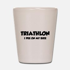Triathlon I Pee On My Bike Shot Glass