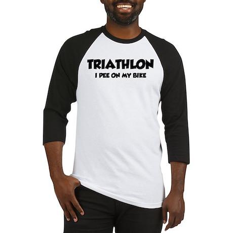 Triathlon I Pee On My Bike Baseball Jersey