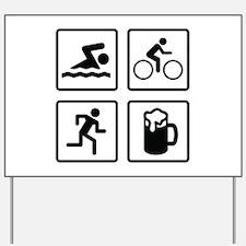 Swim Bike Run Drink Yard Sign