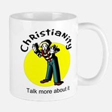 Christianity Talk more about it Mug