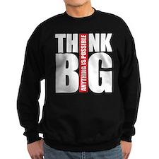 think big black and red Sweatshirt