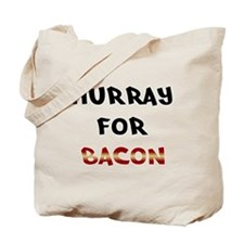 Hurray for Bacon Tote Bag