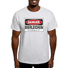 Bierleichen or Working On It T-Shirt