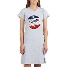 Nobody for President Women's Nightshirt