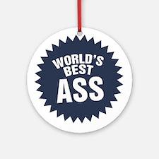 Worlds Best Ass Ornament (Round)