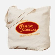 Dont forget my senior discount Tote Bag