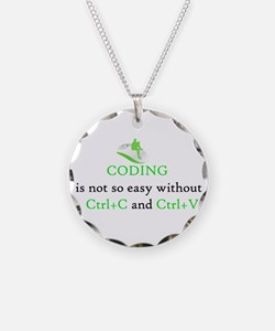 Coding is not easy Necklace