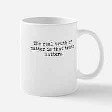 Truth matters Mug