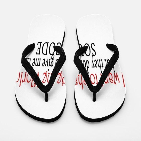 Change the world Flip Flops
