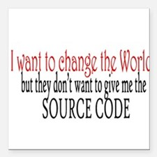 """Change the world Square Car Magnet 3"""" x 3"""""""