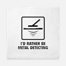 I'd Rather Be Metal Detecting Queen Duvet
