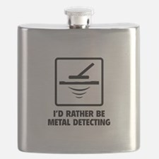 I'd Rather Be Metal Detecting Flask