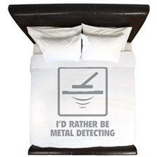 I'd Rather Be Metal Detecting King Duvet