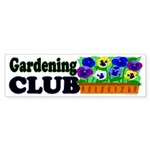 Gardening Club Bumper Sticker
