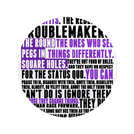 """Heres to the Crazy Ones 3.5"""" Button (100 pack)"""