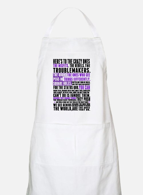 Heres to the Crazy Ones Apron