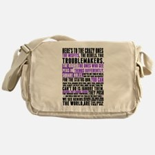 Heres to the Crazy Ones Messenger Bag