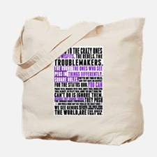 Heres to the Crazy Ones Tote Bag
