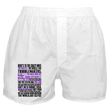Heres to the Crazy Ones Boxer Shorts