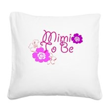 Mimi To Be Flowers Square Canvas Pillow