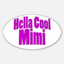 Hella Cool Mimi Sticker (Oval)
