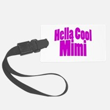 Hella Cool Mimi Luggage Tag