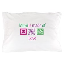 Mimi is made of Love Pillow Case