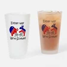 Politically Screwed Drinking Glass