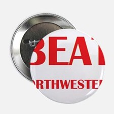 """Beat Northwestern 2.25"""" Button"""