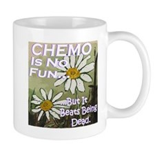 Funny Cancer CHEMO Mug