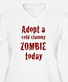 Adopt a cold clammy ZOMBIE today T-Shirt
