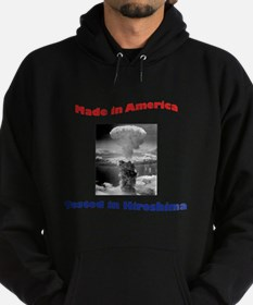 Made in America, Tested in Hiroshima Hoodie (dark)