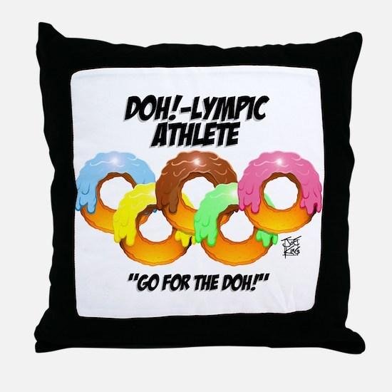 """DOH!-LYMPIC ATHLETE"" Throw Pillow"