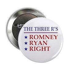 "Three R's Romney Ryan Right 2.25"" Button"