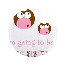 "Big Sister Owl 3.5"" Button"
