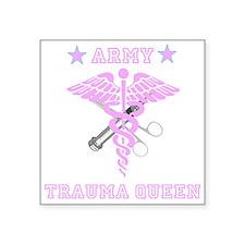 "Army Trauma Queen Square Sticker 3"" x 3"""