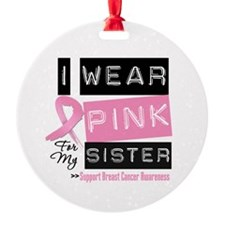 Pink Sister Breast Cancer Ornament