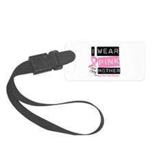 Pink Mother Breast Cancer Luggage Tag