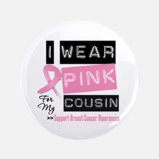 """Pink Cousin Breast Cancer 3.5"""" Button (100 pack)"""