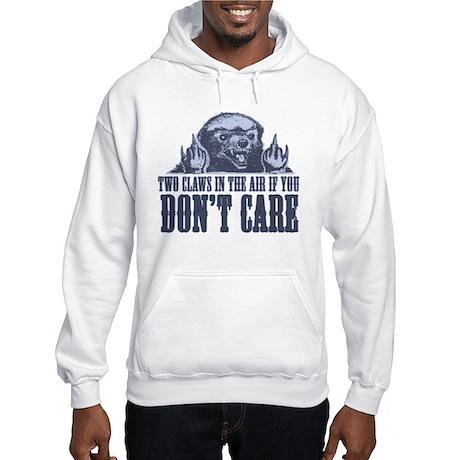TwoClawsintheAirDontCare2.png Hooded Sweatshirt